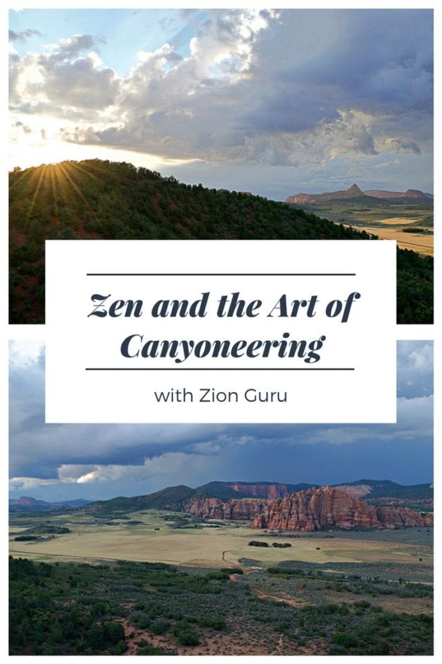 Zen and the Art of Canyoneering with Zion Guru