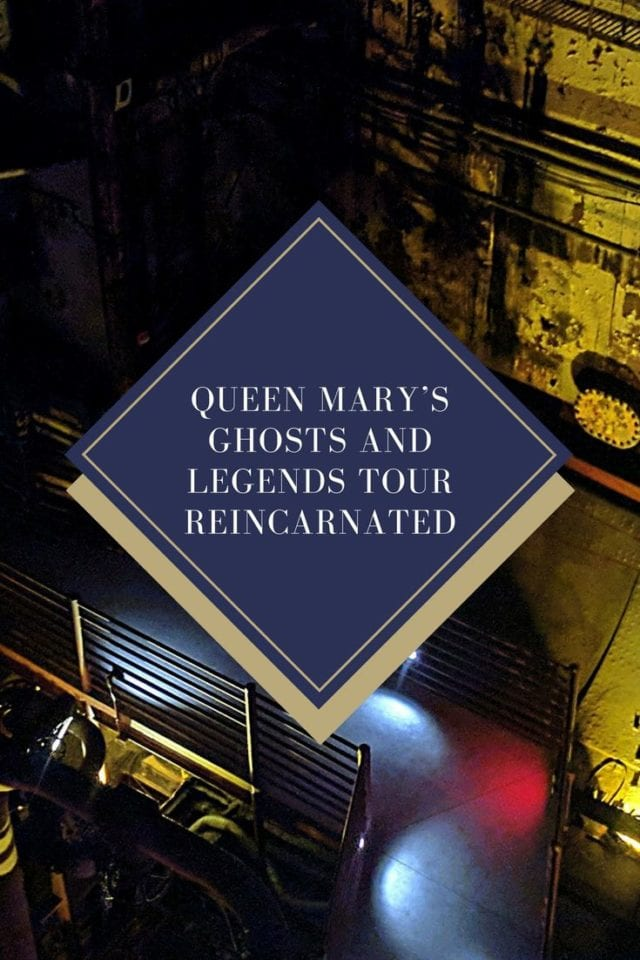Queen Mary's Ghosts and Legends Tour Reincarnated