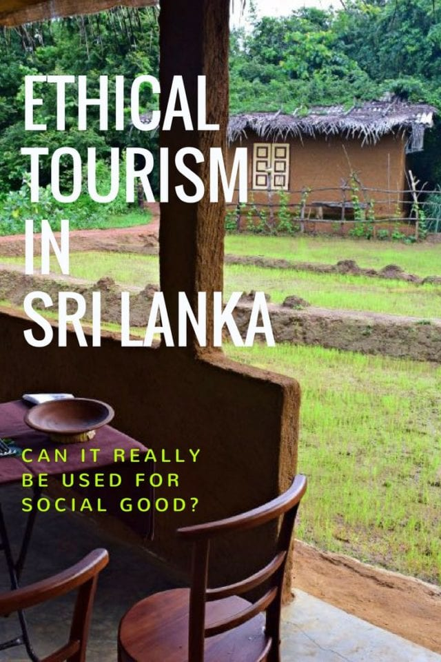Ethical Tourism In Sri Lanka – Can It Really be Used for Social Good?