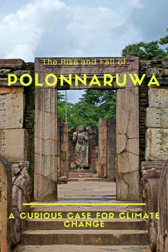The Rise and Fall of Polonnaruwa_ A Curious Case for Climate Change