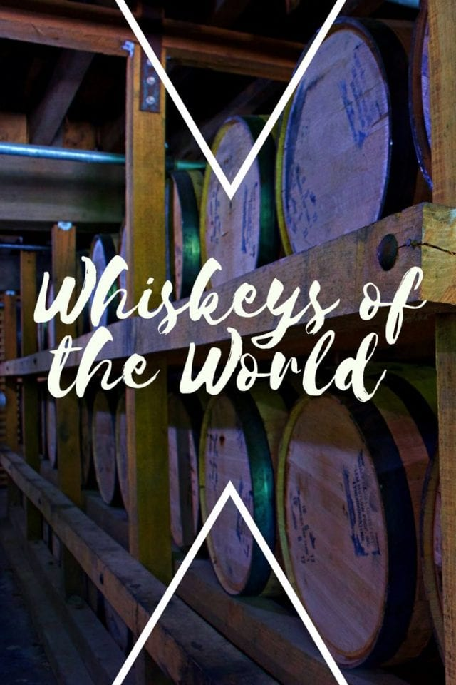 WHISKEYS OF THE WORLD
