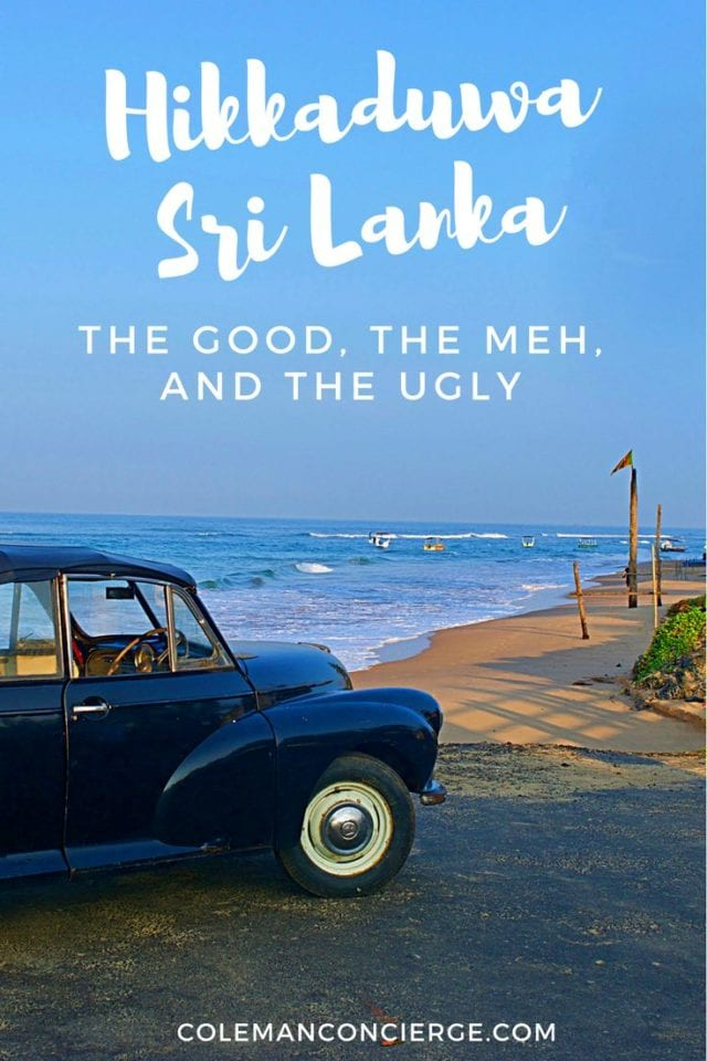 Hikkaduwa Sri Lanka_ The Good, The Meh, and The Ugly