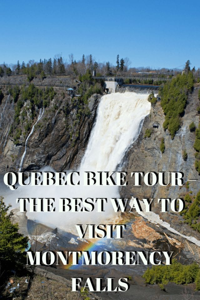 Montmorency Falls is known for its impressive 275 feet high waterfall while Quebec City is renowned for flat, easy bike paths. With a little research, we found a way to combine these two great activities into one highly enjoyable 1/2 day Quebec bike tour.